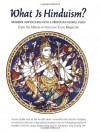 What Is Hinduism?: Modern Adventures Into a Profound Global Faith - Himalayan Academy Publications, Himalayan Academy Publications