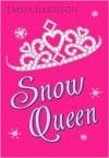 Snow Queen - Emma Harrison