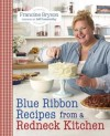 Blue Ribbon Baking from a Redneck Kitchen - Francine Bryson, Jeff Foxworthy