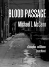 Blood Passage (Donaghue and Stainer Crime Novel #1) - Michael J.  McCann