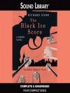 The Black Ice Score (Parker, #11) - Richard Stark, Stephen R. Thorne