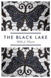 The Black Lake - Hella S. Haasse