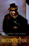 Drastyczne Przypadki - Neil Gaiman