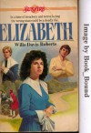 Elizabeth - Willo Davis Roberts