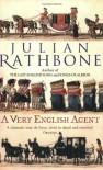 A Very English Agent - Julian Rathbone