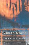 Hard Feelings - Jason Starr