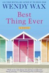 Best Thing Ever (Ten Beach Road Series) - Wendy Wax