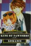 King of Pawnshop ... and ... Romance - Kanoko Sakurakouji