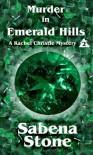 Murder in Emerald Hills - Sabena Stone