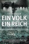 Ein Volk, Ein Reich: Nine Lives Under the Nazis - Louis Hagen