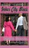 Inner City Blues (Stafford Brothers series Book 6) - Chicki Brown, Karen McCollum Rodgers