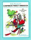 Companion Parrot Handbook - Sally Blanchard, Blanchards
