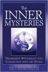 The Inner Mysteries: Progressive Witchcraft and Connection to the Divine - Janet Farrar,  Gavin Bone
