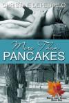 More Than Pancakes - Christine DePetrillo