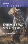 The Missing McCullen (The Heroes of Horseshoe Creek) - Rita Herron