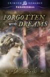 Forgotten Dreams - Alexia Banks