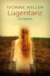 Lügentanz: Roman (KNAUR eRIGINALS) - Ivonne Keller