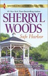 Safe Harbor: A Cold Creek Homecoming (Harlequin Bestselling Author) - Sherryl Woods, RaeAnne Thayne
