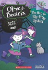 The Not-So Itty-Bitty Spiders (Olive & Beatrix #1) (Olive and Beatrix. Scholastic Branches) - Amy Marie Stadelmann