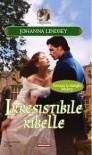 Irresistibile ribelle - Lindsey Johanna