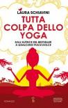 Tutta colpa dello yoga (eNewton Narrativa) - Laura Schiavini