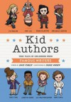 Kid Authors: True Tales of Childhood from Famous Writers (Kid Legends) - David Stabler, Doogie Horner