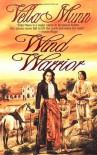 Wind Warrior - Vella Munn