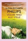 Volare fino alle stelle (Leggereditore) - Susan Elizabeth Phillips