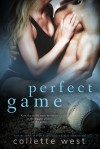 Perfect Game - Collette West