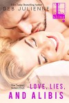 Love, Lies and Alibis (Twisted Sisters Club) - Deb Julienne