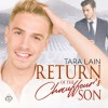 Return of the Chauffeur's Son - Tara Lain, Greg Tremblay