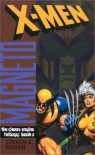 X-Men Magneto: The Chaos Engine, Book 2 (The Chaos Engine Trilogy, Book 2) - Steven A. Roman