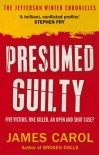 Presumed Guilty: eChronicle 1 - James Carol