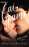 Jade & Shep: Fair Game - Roman (Fair-Game-Serie, Band 1) - Monica Murphy, Nicole Hölsken