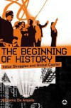 The Beginning of History: Value Struggles and Global Capital - Massimo De Angelis