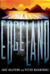 Edgeland - Jake Halpern, Peter Kujawinski
