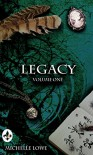 Legacy (The Legacy Series Book 1) - Michelle Lowe