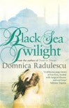 Black Sea Twilight - Domnica Radulescu