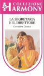 LA SEGRETARIA E IL DIRETTORE (Harmony Collezione n. 541) 1988 - Catherine George