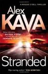 Stranded (Maggie O'Dell) - Alex Kava