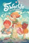 5 Worlds Book 1: The Sand Warrior - Boya Sun, Matt Rockefeller, Xanthe Bouma, Mark A. Siegel, Alexis Siegel