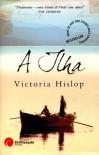 A Ilha - Victoria Hislop, Isabel Baptista