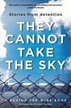 They Cannot Take the Sky - Andre Dao, Michael Green
