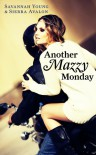 Another Mazzy Monday - Savannah Young, Sierra Avalon
