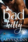 Bad Kitty: A Steamy Halloween Romance - Taryn Quinn