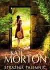 Strażnik tajemnic - Kate Morton