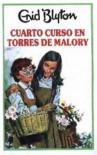 Cuarto Curso En Torres de Malory - Enid Blyton