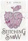 Stitching Snow - R.C. Lewis