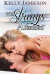 With Strings Attached - Kelly Jamieson