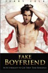 Fake Boyfriend: M/M Straight to Gay First Time Romance - Jerry Cole